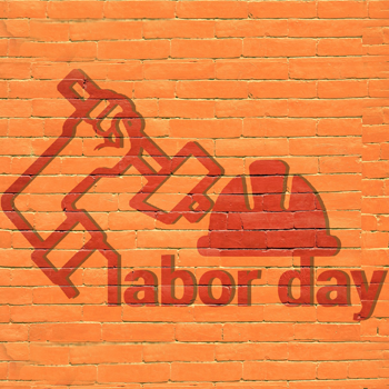 Labor Day: Celebrating the Value of Workers