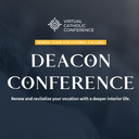 Deacon Conference (Virtual Catholic Conference)