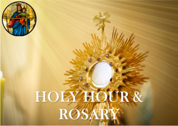 Holy Hour & Rosary
