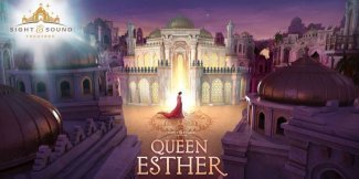 Queen Esther at Sight & Sound Theater in Lancaster