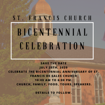 CANCELLED--St. Francis Church Bicentennial Celebration
