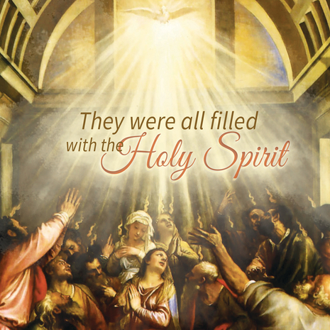 They were all filled withthe Holy Spirit