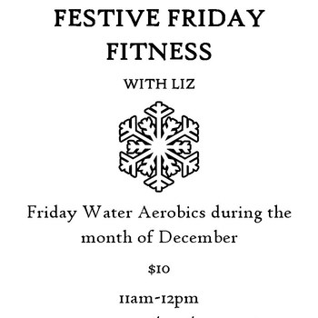 Vashon Pool Festive Friday Fitness!