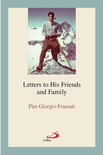 PIER GIORGIO'S LETTERS NOW AVAILABLE IN ENGLISH
