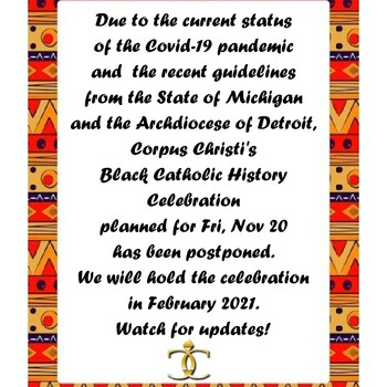 Celebration of Black Catholic History! - postponed until February 2021