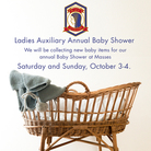 Knights of Columbus Ladies Auxiliary Baby Shower – October 3-4