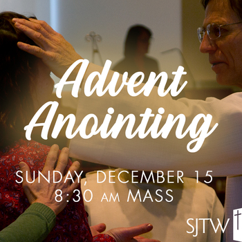 Advent Anointing Service – December 15
