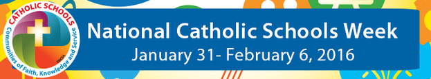 National Catholic Schools Week Banner