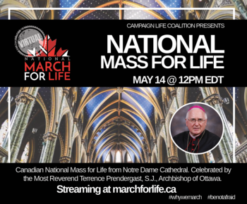 Canadian National Mass for Life from Notre Dame Cathedral in Ottawa