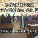 Change in Mass Schedule: NO 6:00pm Mass on Feb. 1st