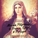 A Marian Shrine Pilgrimage to France, Spain & Portugal