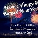 Parish Office will be Closed Monday, January 2nd