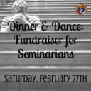 Dinner and Dance: A Fundraiser for the Education of Seminarians 2016