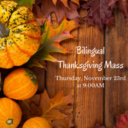 Bilingual Thanksgiving Mass