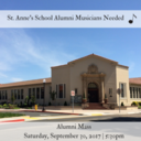 St. Anne's School Alumni Musicians Needed