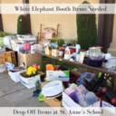 White Elephant Booth Items Needed