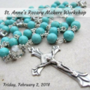 St. Anne's Rosary Makers Workshop