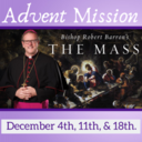 "Advent Mission: ""The Mass"""