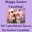 Happy Easter Vacation!