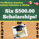 Scholarships by The Mexican-American Catholic Federation