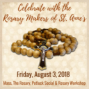 Rosary Makers of St. Anne's Celebration