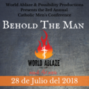 """Behold The Man"": Central Valley Catholic Men's Conference"