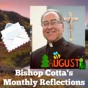 August Reflection by Bishop Myron Cotta