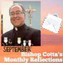 September Reflection by  <div>  Bishop Cotta </div>