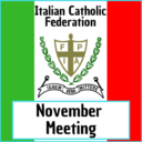 Italian Catholic Federation November Meeting