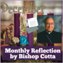 December Reflection by Bishop Cotta