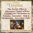 Parish Office & Adoration Chapel CLOSED