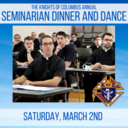 Knights of Columbus ANNUAL Seminarian Dinner & Dance