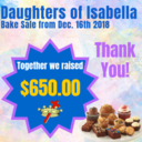 Daughters of Isabella  <div>  Bake Sale ~ Thanks </div>