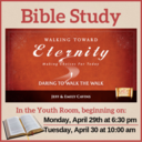 "Bible Study: ""Walking Toward Eternity"""