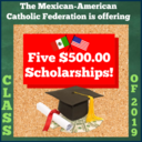 Scholarships Opportunities from the Mexican American Catholic Federation