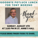 Potluck Lunch for Tony Moreno