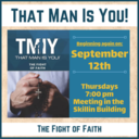 That Man is You (Men's Group)