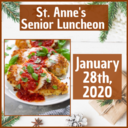 St. Anne's Senior Luncheon - January