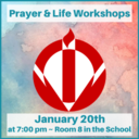 The Prayer & Life Workshops