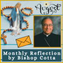 August 2020 Reflection by Bishop Cotta