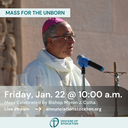 Mass for the Unborn with Bishop Cotta