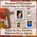 Pictures of Deceased Loved Ones