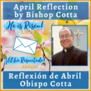 April 2021 Reflection by Bishop Cotta