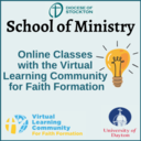 School of Ministry: Online Classes with the Virtual Learning Community