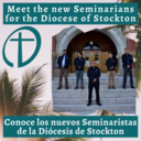 New Seminarians for the Diocese of Stockton