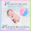 40 Days for Life (Sept. 22-Oct. 31)