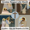 October -Respect Life Month