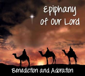 Adoration: Feast of the Epiphany