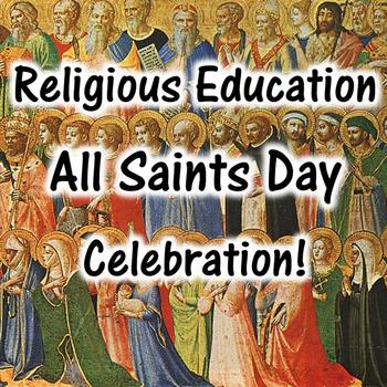 Religious Education All Saints Day Celebration