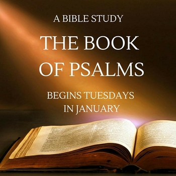 Bible Study: The Book of Psalms